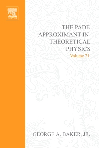 The Padé Approximant in Theoretical Physics - 1st Edition - ISBN: 9780120748501, 9780080955803