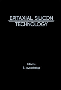 Epitaxial Silicon Technology - 1st Edition - ISBN: 9780120771202, 9780323155458