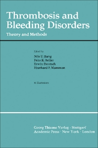 Thrombosis and Bleeding Disorders - 1st Edition - ISBN: 9780120777501, 9781483261287
