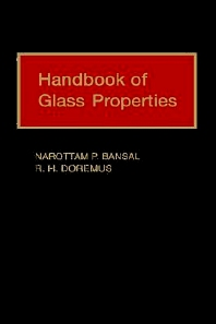 Handbook of Glass Properties, 1st Edition,Narottam Bansal,Robert Doremus,ISBN9780120781409