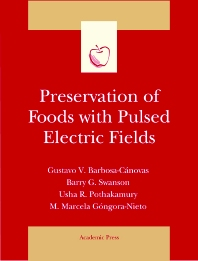 Preservation of Foods with Pulsed Electric Fields - 1st Edition - ISBN: 9780120781492, 9780080539461