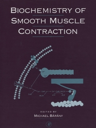 Biochemistry of Smooth Muscle Contraction, 1st Edition,Michael Barany,ISBN9780120781607