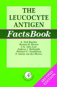 The Leucocyte Antigen Factsbook - 2nd Edition - ISBN: 9780120781850, 9780080535432