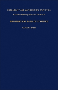 Mathematical Basis of Statistics - 1st Edition - ISBN: 9780120792405, 9781483191447