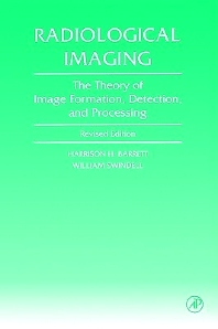 Radiological Imaging, 1st Edition,Harrison Barrett,William Swindell,ISBN9780120796038