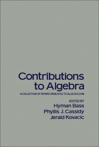 Contributions to Algebra - 1st Edition - ISBN: 9780120805501, 9781483268064