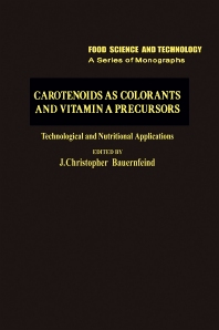 Cover image for Carotenoids as Colorants and Vitamin A Precursors