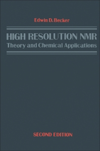 High Resolution NMR - 2nd Edition - ISBN: 9780120846603, 9780323161855