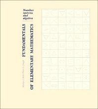 Fundamentals of Elementary Mathematics - 1st Edition - ISBN: 9780120847501, 9781483277790