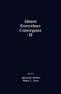 Almost Everywhere Convergence II - 1st Edition - ISBN: 9780120855209, 9781483265926