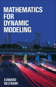 Mathematics for Dynamic Modeling - 1st Edition - ISBN: 9780120855551, 9781483267869