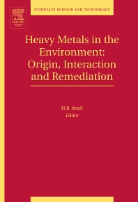 Heavy Metals in the Environment: Origin, Interaction and Remediation, 1st Edition,Heike Bradl,ISBN9780120883813