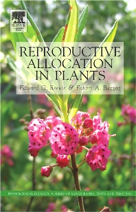 Reproductive Allocation in Plants - 1st Edition - ISBN: 9780120883868, 9780080454337