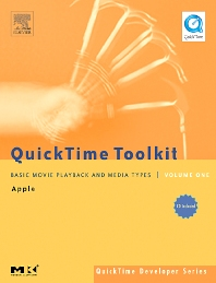 QuickTime Toolkit Volume One, 1st Edition,Tim Monroe,ISBN9780120884018