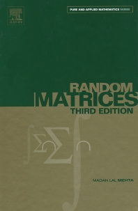 Random Matrices - 3rd Edition - ISBN: 9780120884094, 9780080474113