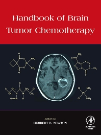 Handbook of Brain Tumor Chemotherapy, 1st Edition,Herbert Newton,ISBN9780120884100
