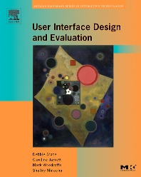 User Interface Design and Evaluation, 1st Edition,Debbie Stone,Caroline Jarrett,Mark Woodroffe,Shailey Minocha,ISBN9780120884360