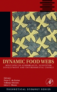 Dynamic Food Webs, 1st Edition,Peter de Ruiter,Volkmar Wolters,John Moore,ISBN9780120884582