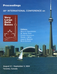 Proceedings 2004 VLDB Conference - 1st Edition - ISBN: 9780120884698, 9780080539799