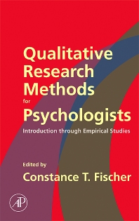 Qualitative Research Methods for Psychologists, 1st Edition,Constance Fischer,ISBN9780120884704