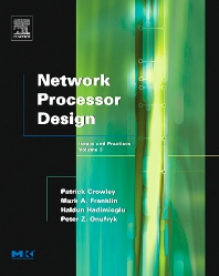 Network Processor Design - 1st Edition - ISBN: 9780120884766, 9780080512501
