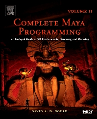 Complete Maya Programming Volume II, 1st Edition,David Gould,ISBN9780120884827