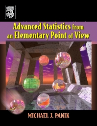 Advanced Statistics from an Elementary Point of View - 1st Edition - ISBN: 9780123954893, 9780080570303