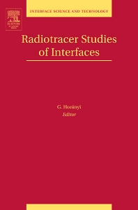 Radiotracer Studies of Interfaces, 1st Edition,G. Horanyi,ISBN9780120884957