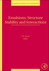 Emulsions: Structure, Stability and Interactions, 1st Edition,Dimiter Petsev,ISBN9780120884995