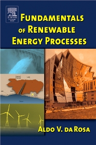 Fundamentals of Renewable Energy Processes - 1st Edition - ISBN: 9780120885107, 9780080477954