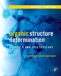 Cover image for Organic Structure Determination Using 2-D NMR Spectroscopy