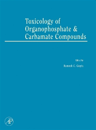 Cover image for Toxicology of Organophosphate and Carbamate Compounds