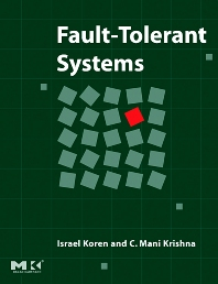 Fault-Tolerant Systems - 1st Edition - ISBN: 9780120885251, 9780080492681