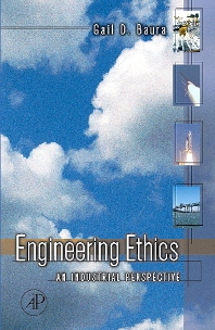 Engineering Ethics - 1st Edition - ISBN: 9780120885312, 9780080458021