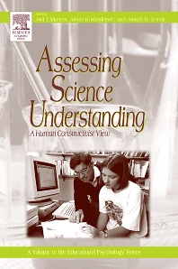 Assessing Science Understanding, 1st Edition,Joel Mintzes,James Wandersee,Joseph Novak,ISBN9780120885343