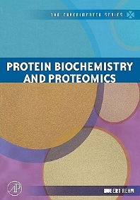 Protein Biochemistry and Proteomics, 1st Edition,Hubert Rehm,ISBN9780120885459