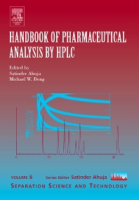 Handbook of Pharmaceutical Analysis by HPLC, 1st Edition,Satinder Ahuja,Michael Dong,ISBN9780120885473