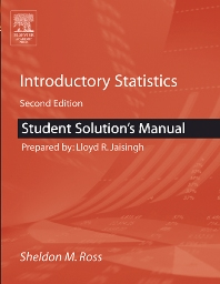 Student Solutions Manual for Introductory Statistics, 2nd Edition,Sheldon Ross,ISBN9780120885510