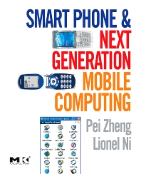 Cover image for Smart Phone and Next Generation Mobile Computing