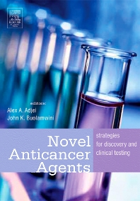 Novel Anticancer Agents, 1st Edition,Alex Adjei,John Buolamwini,ISBN9780120885619