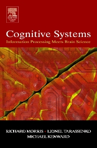 Cover image for Cognitive Systems - Information Processing Meets Brain Science