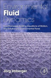 Environmental Fluid Dynamics, 1st Edition,Jorg Imberger,ISBN9780120885718