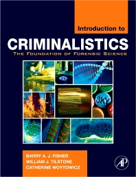 Introduction to Criminalistics - 1st Edition - ISBN: 9780120885916, 9780080916750