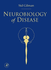 Neurobiology of Disease - 1st Edition - ISBN: 9780120885923, 9780080466385