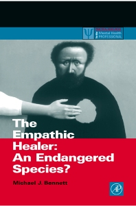 The Empathic Healer, 1st Edition,Michael Bennett,ISBN9780120886623