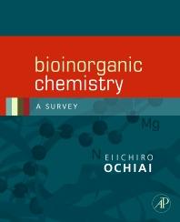 Bioinorganic Chemistry, 1st Edition,Ei-Ichiro Ochiai,ISBN9780120887569