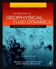 Introduction to Geophysical Fluid Dynamics, 2nd Edition,Benoit Cushman-Roisin,Jean-Marie Beckers,ISBN9780120887590