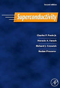 Superconductivity, 2nd Edition,Charles Poole,Horacio Farach,Richard Creswick,Ruslan Prozorov,ISBN9780120887613