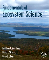 Fundamentals of Ecosystem Science, 1st Edition,Kathleen Weathers,David Strayer,Gene Likens,ISBN9780120887743