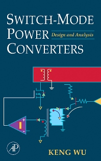 Switch-Mode Power Converters, 1st Edition,Keng Wu,ISBN9780120887958
